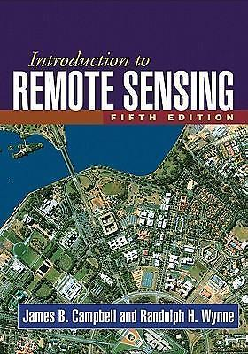 Introduction to Remote Sensing9781609181765