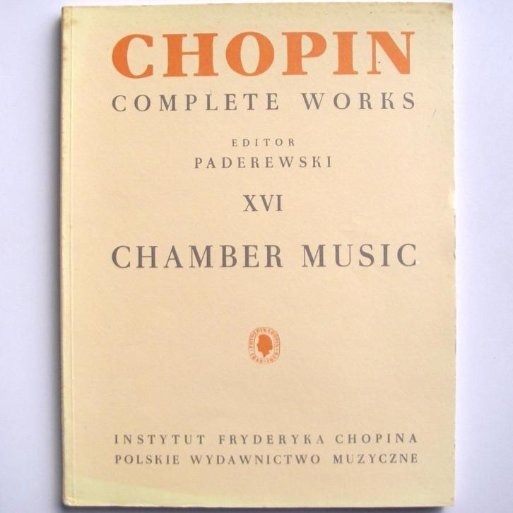 Chopin Chamber Music edited by Paderewski