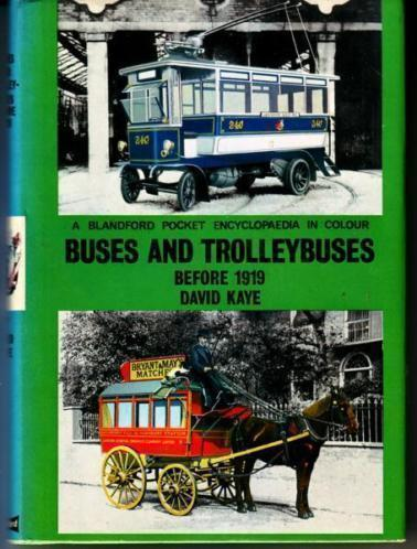 Buses and Trolleybuses (before 1919) - by David Kaye