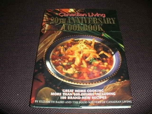 The Canadian Living - 20th anniversary cookbook