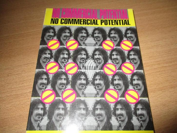 Frank Zappa. No commercial potential. by David Walley.