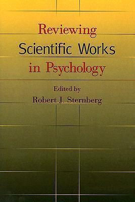 Reviewing scientific works in psychology 9781591472810