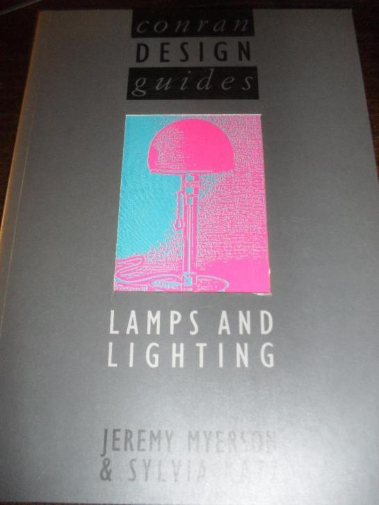 Lamps and lightning Conran design guides Isbn: 1850292647