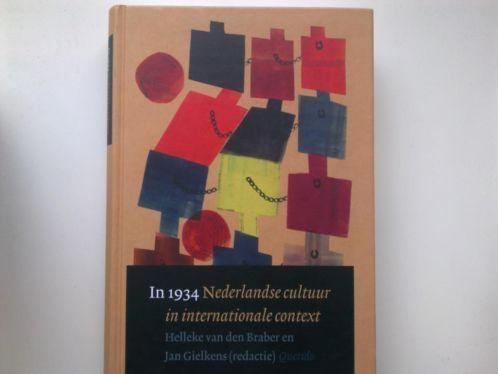 In 1934. Nederlandse cultuur in internationale context