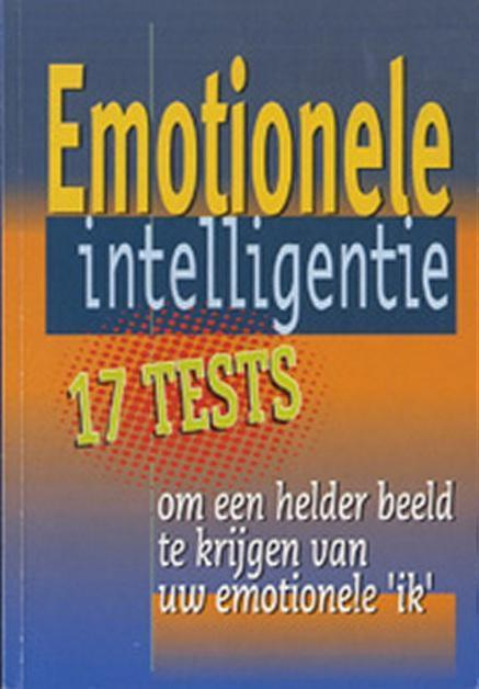 Emotionele intelligentie / 17 tests - Gilles D' Ambra