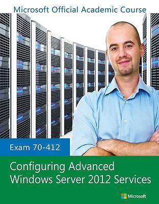 Exam 70-412 Configuring Advanced Windows 9781118511596