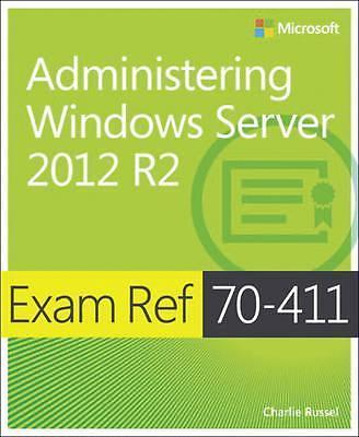 Administering Windows Server 2012 R2: Exam Ref 9780735684799