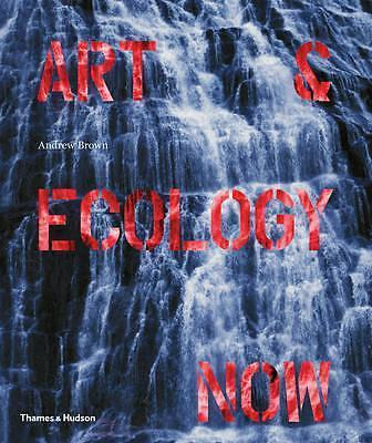 Art & Ecology Now 9780500239162