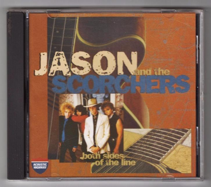 Jason and the Scorchers - Both Sides Of The Line