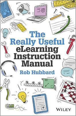 The Really Useful eLearning Instruction Manual 9781118375891