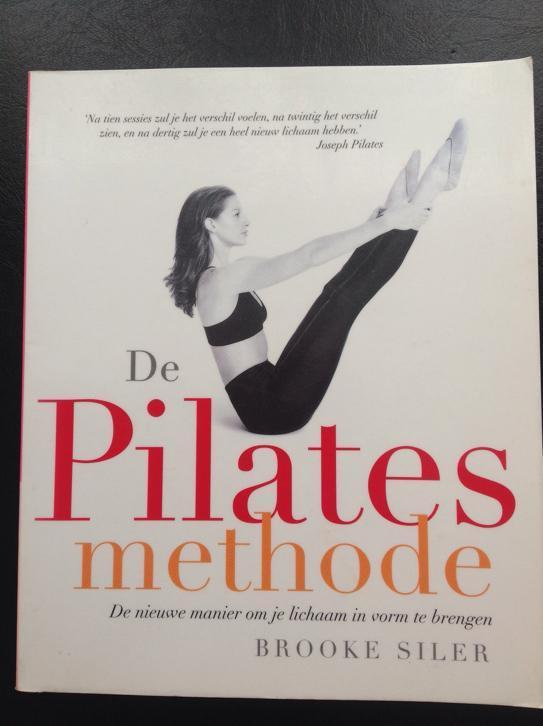 De Pilates Methode - Brooke Siler