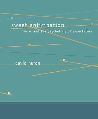 Sweet Anticipation Music And The Psychology Of 9780262582780