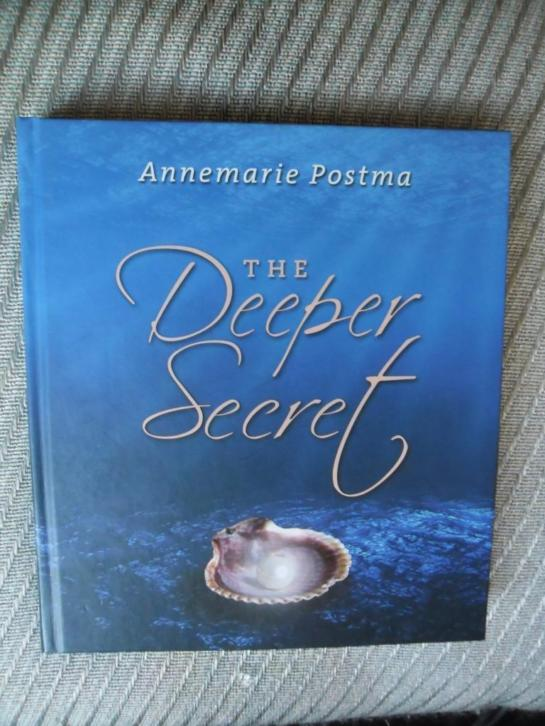 The Deeper Secret.Nederlands-Annemarie Postma