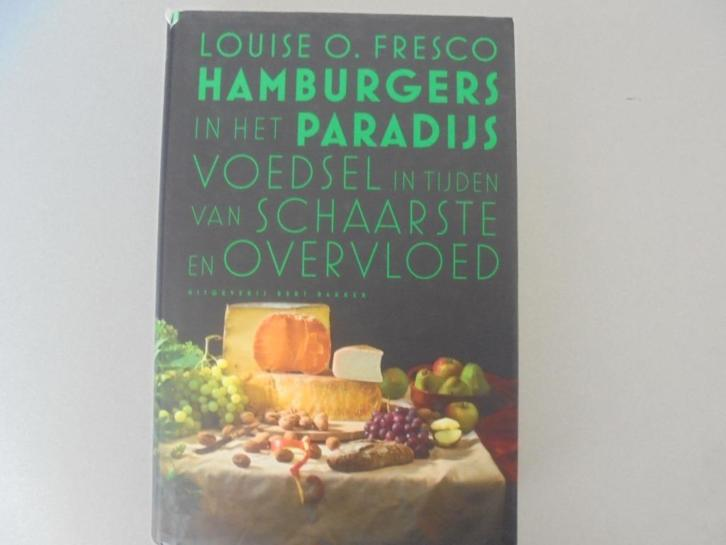 Hamburgers in het Paradijs / Louise O. Fresco