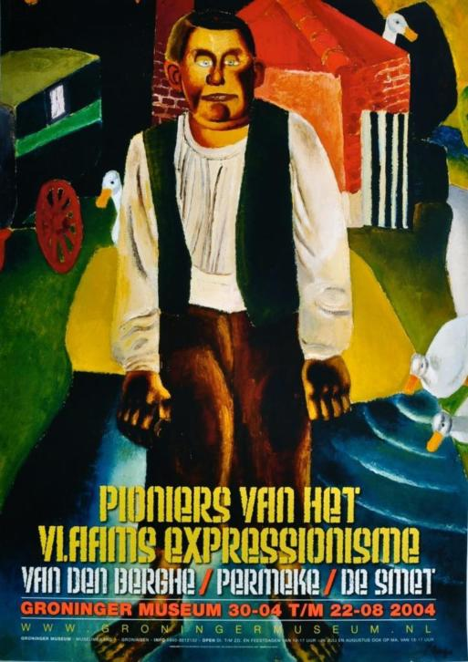 Poster affiche Pioniers Vlaams Expressionisme Groningen 2004